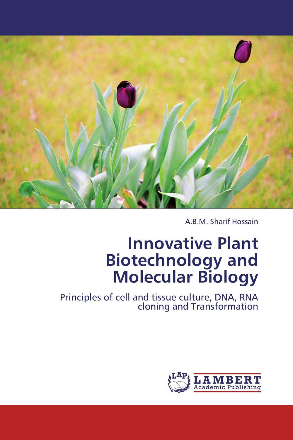 Innovative Plant Biotechnology and Molecular Biology shalini purwar shanthy sundaram and anil kumar molecular mechanism of plant resistance wheat fungal interaction