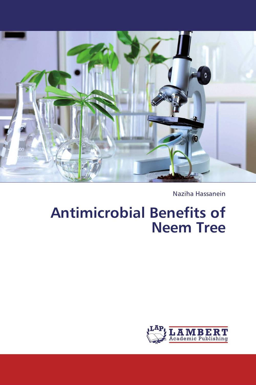 Antimicrobial Benefits of Neem Tree effect of medicinal plant extracts on the viability of protoscoleces