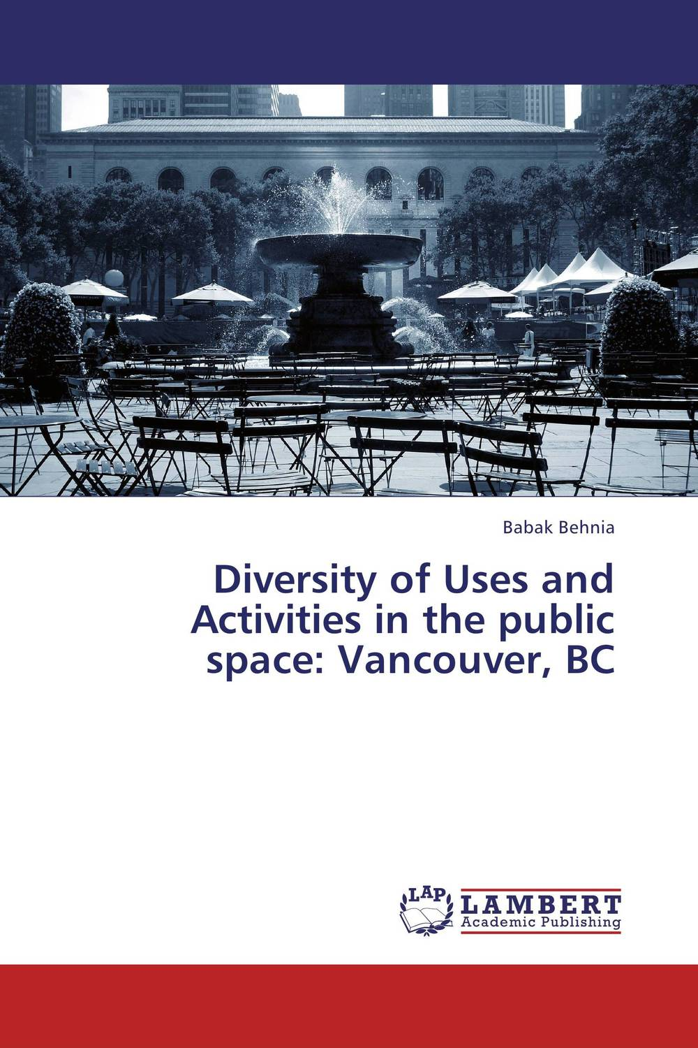 Diversity of Uses and Activities in the public space: Vancouver, BC linguistic diversity and social justice