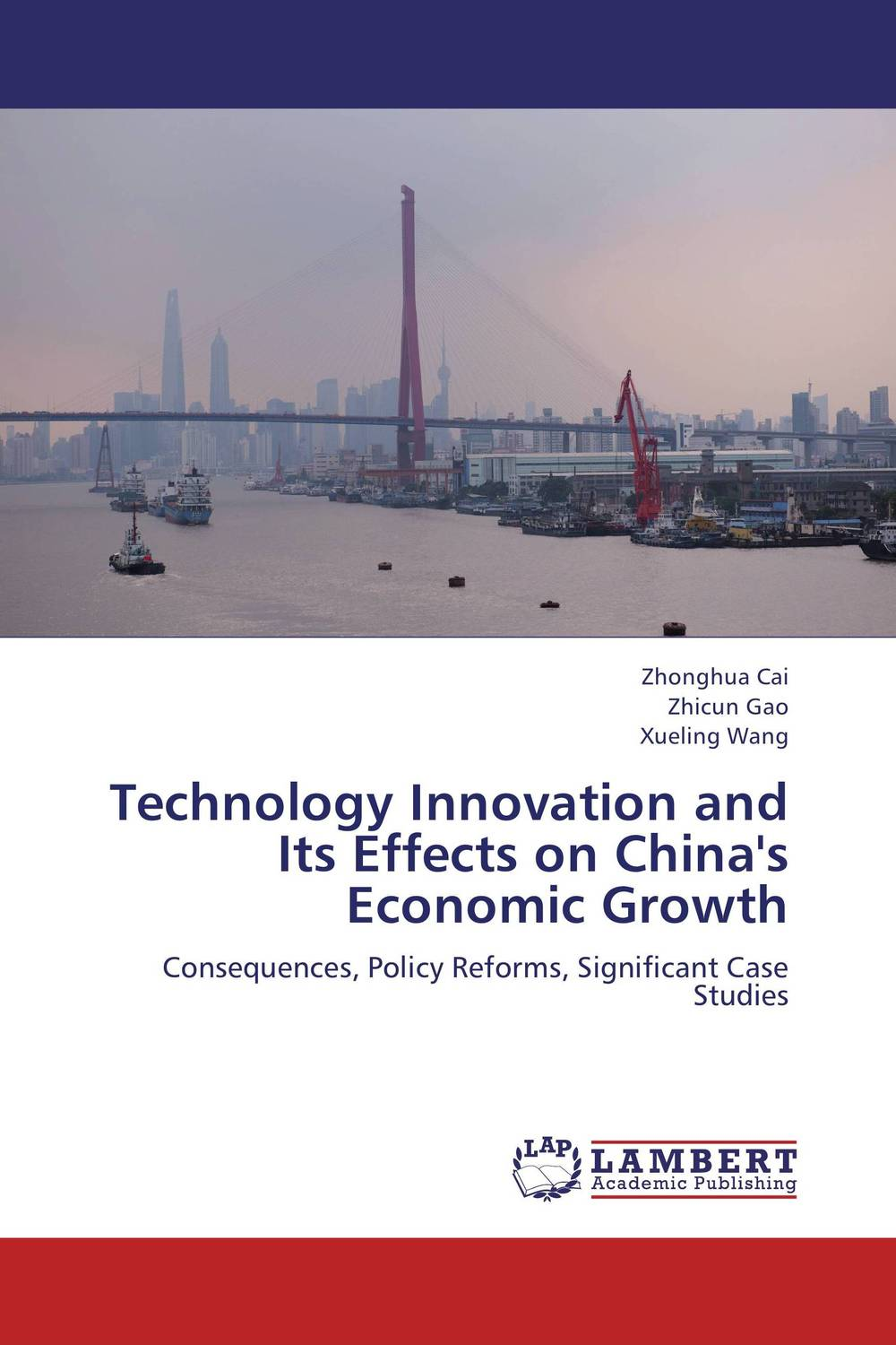 Technology Innovation and Its Effects on China's Economic Growth patent intensity and economic growth
