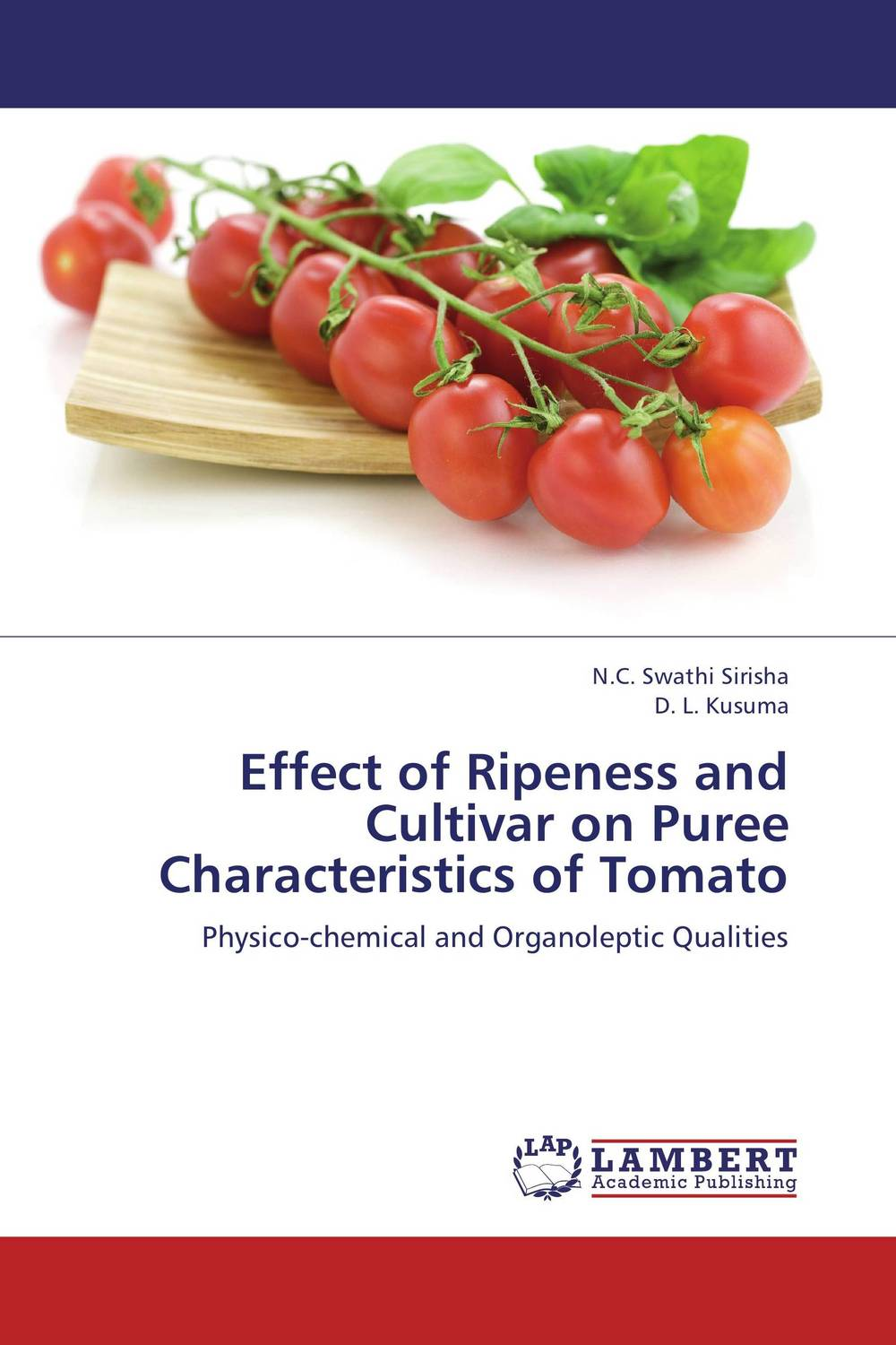 Effect of Ripeness and Cultivar on Puree Characteristics of Tomato member