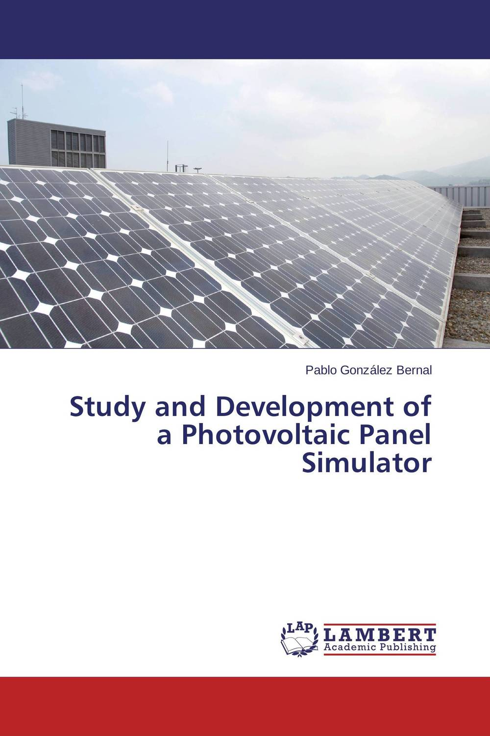 Study and Development of a Photovoltaic Panel Simulator jen fei loh and sujan debnath origami and its application in solar panel design