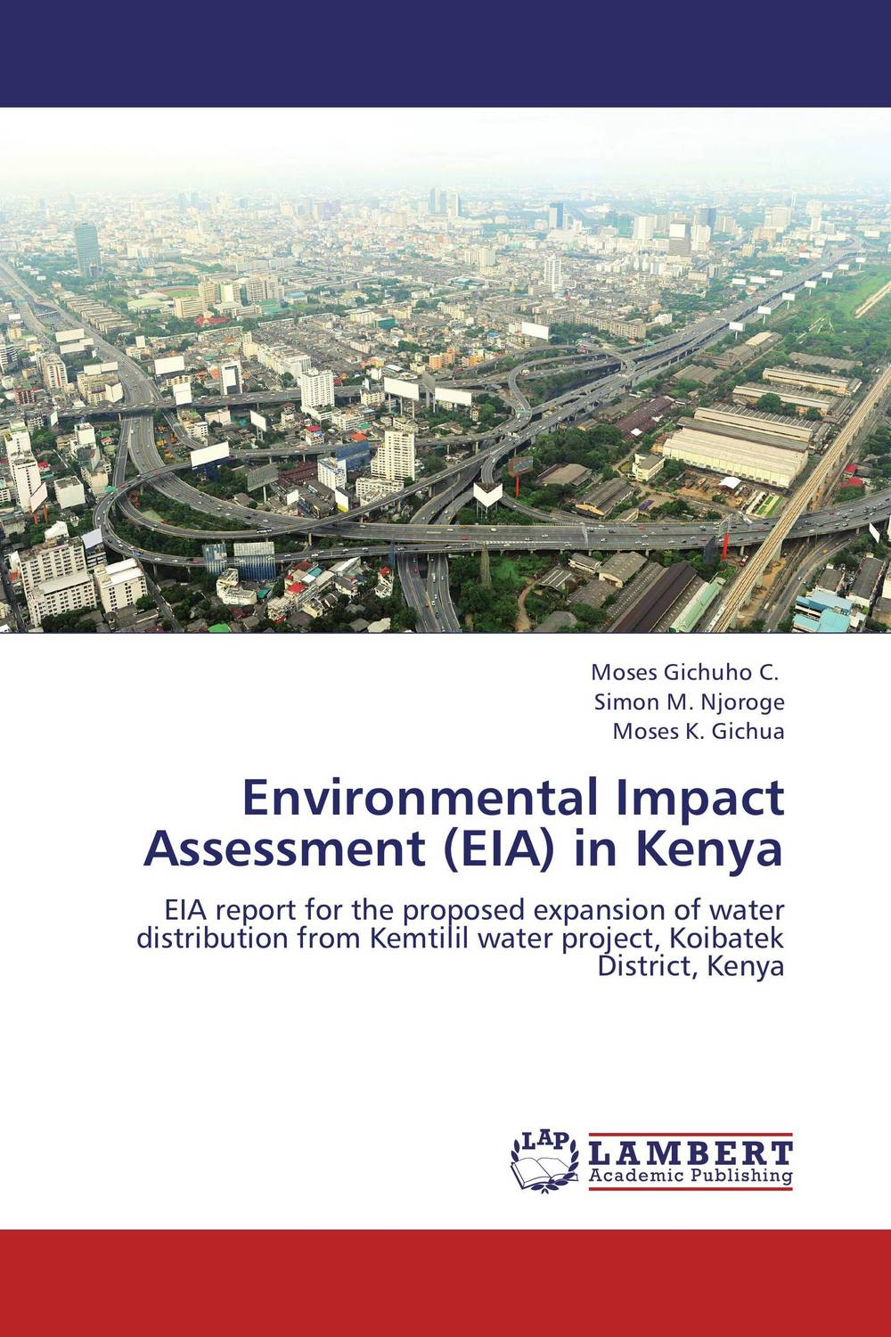 Environmental Impact Assessment (EIA) in Kenya a guide for environmental impact assessment