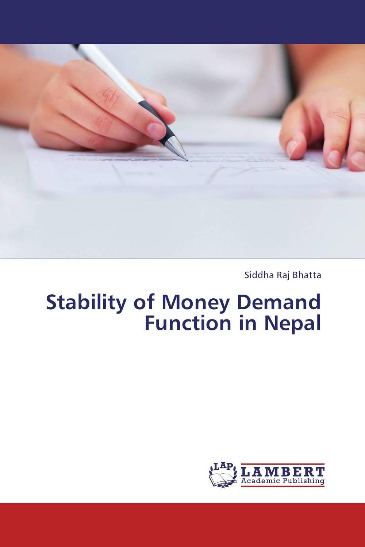 Stability of Money Demand Function in Nepal rakesh kumar tiwari rajendra prasad ojha and amit chaubey molecular modelling of unusual dna's