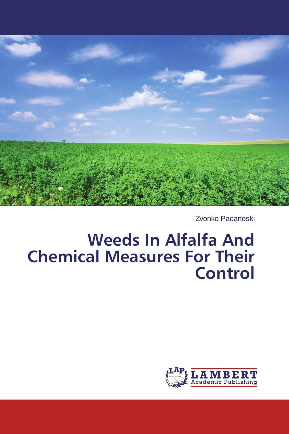 Weeds In Alfalfa And Chemical Measures For Their Control ajit kumar paswan and rakesh kumar efficacy of separate and premix formulation of herbicides on weeds