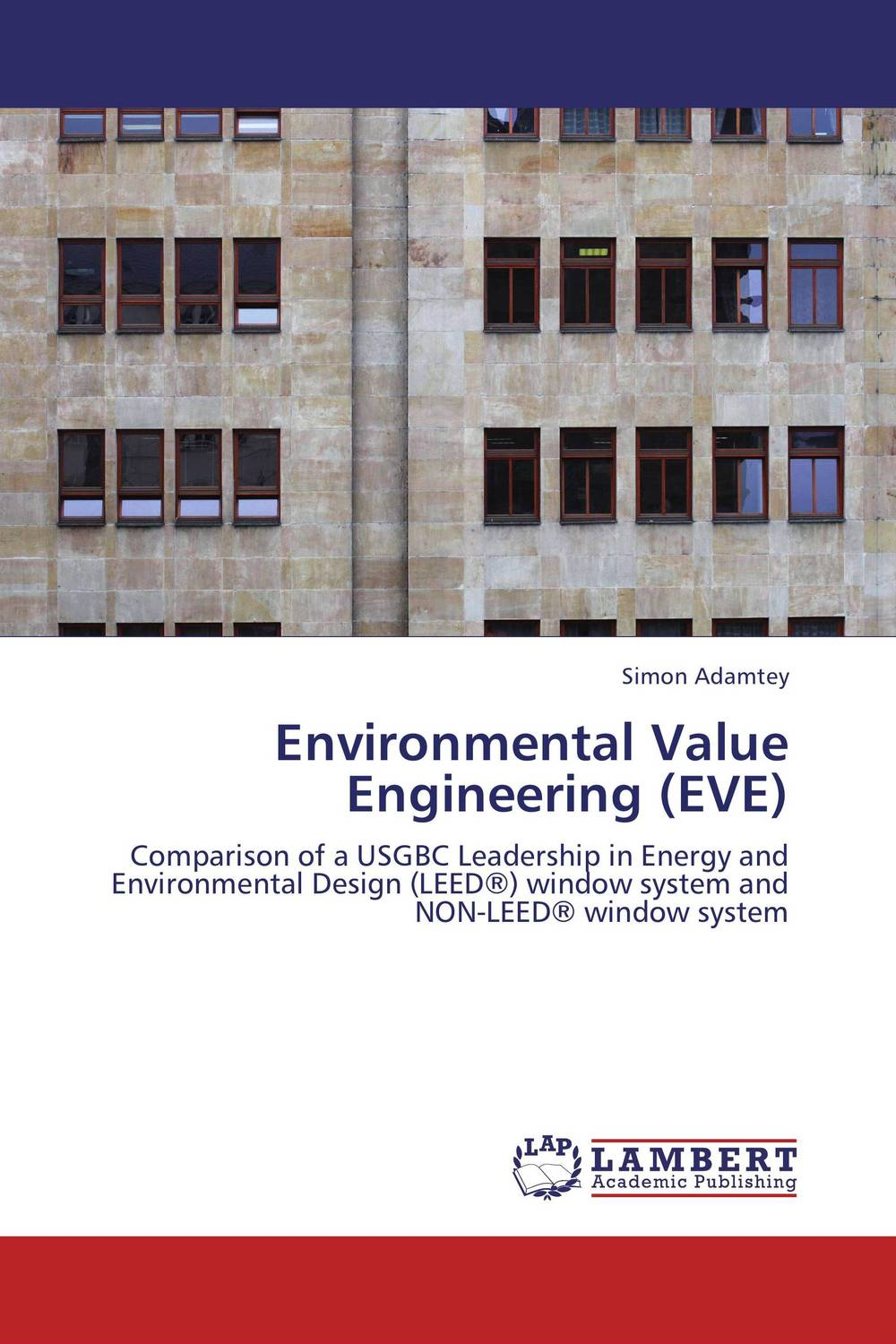 Environmental Value Engineering (EVE) building value through human resources