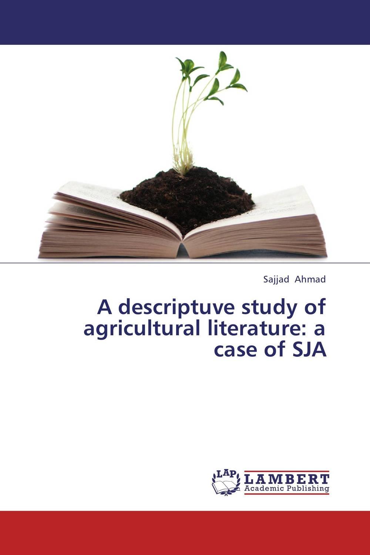 A descriptuve study of agricultural literature: a case of SJA