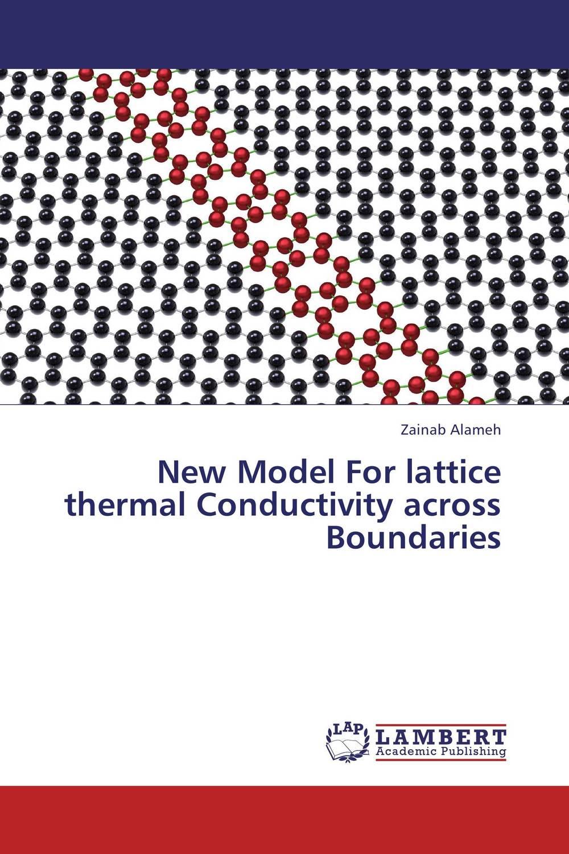 New Model For lattice thermal Conductivity across Boundaries constitutive models for lattice materials