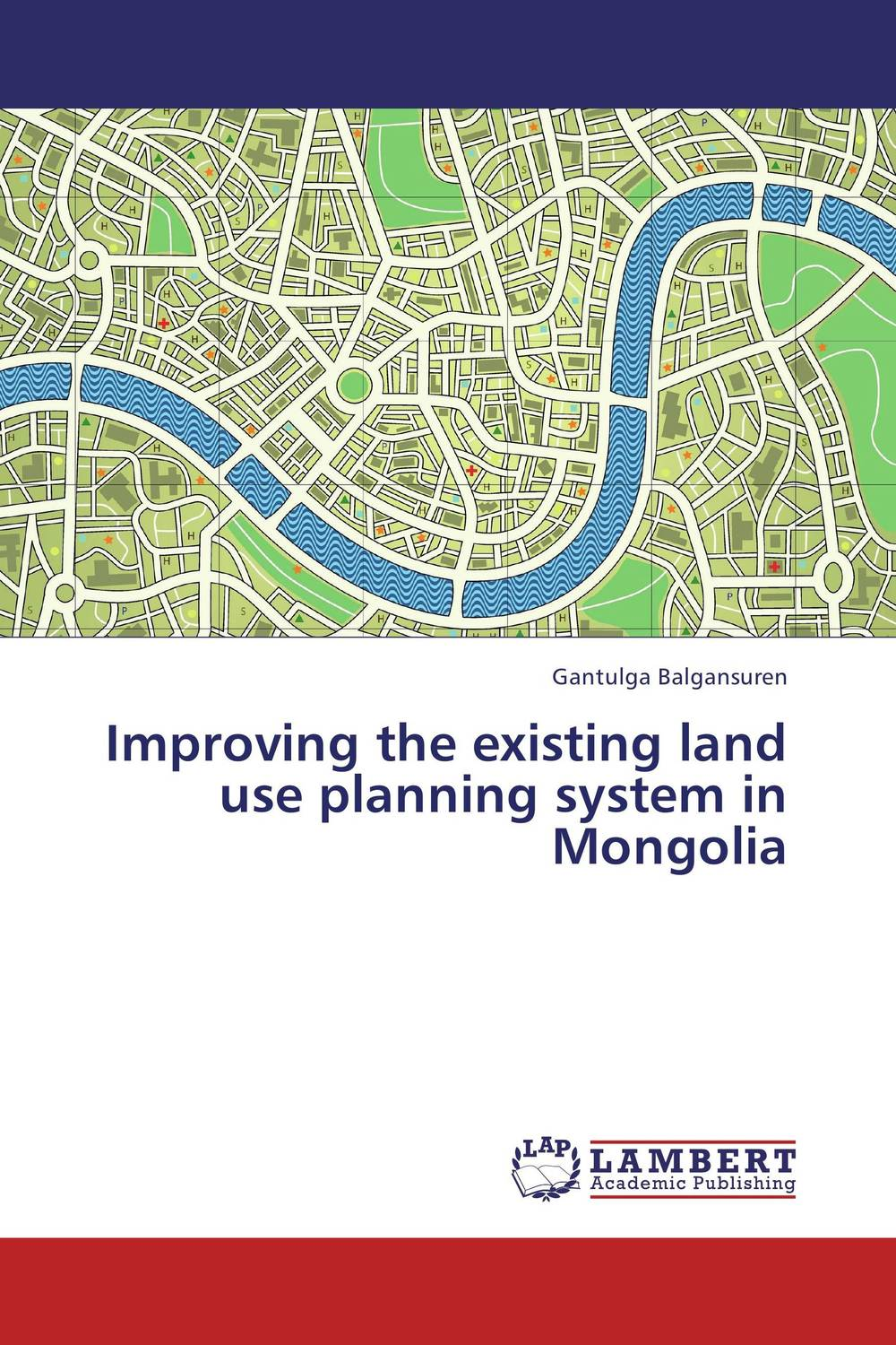 Improving the existing land use planning system in Mongolia