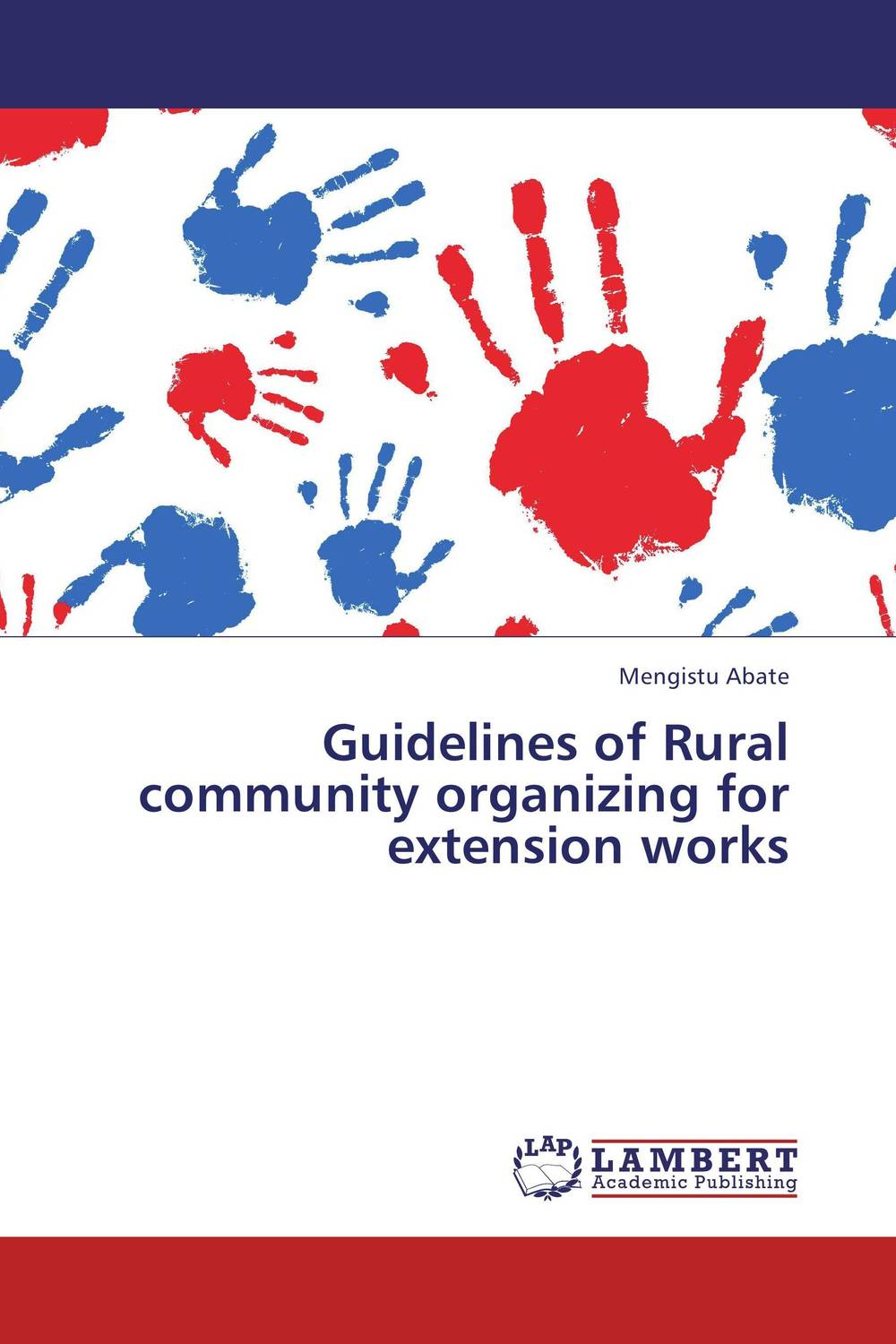 Guidelines of Rural community organizing for extension works different ways to organize the processes of financial administration