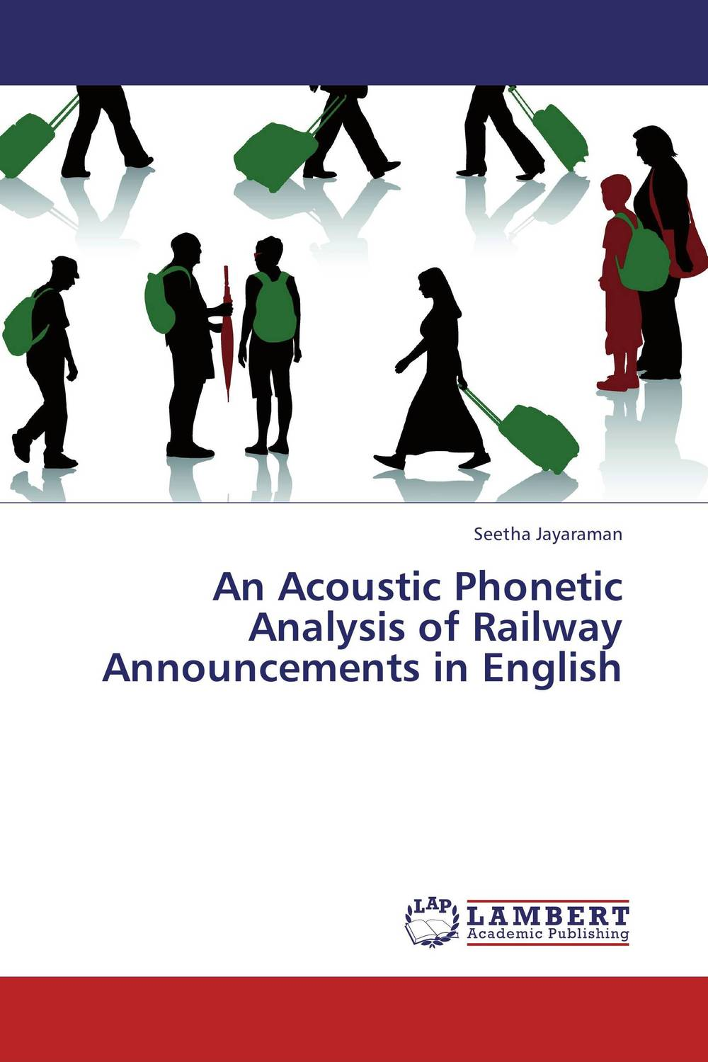An Acoustic Phonetic Analysis of Railway Announcements in English linguistic variation in a multilingual setting