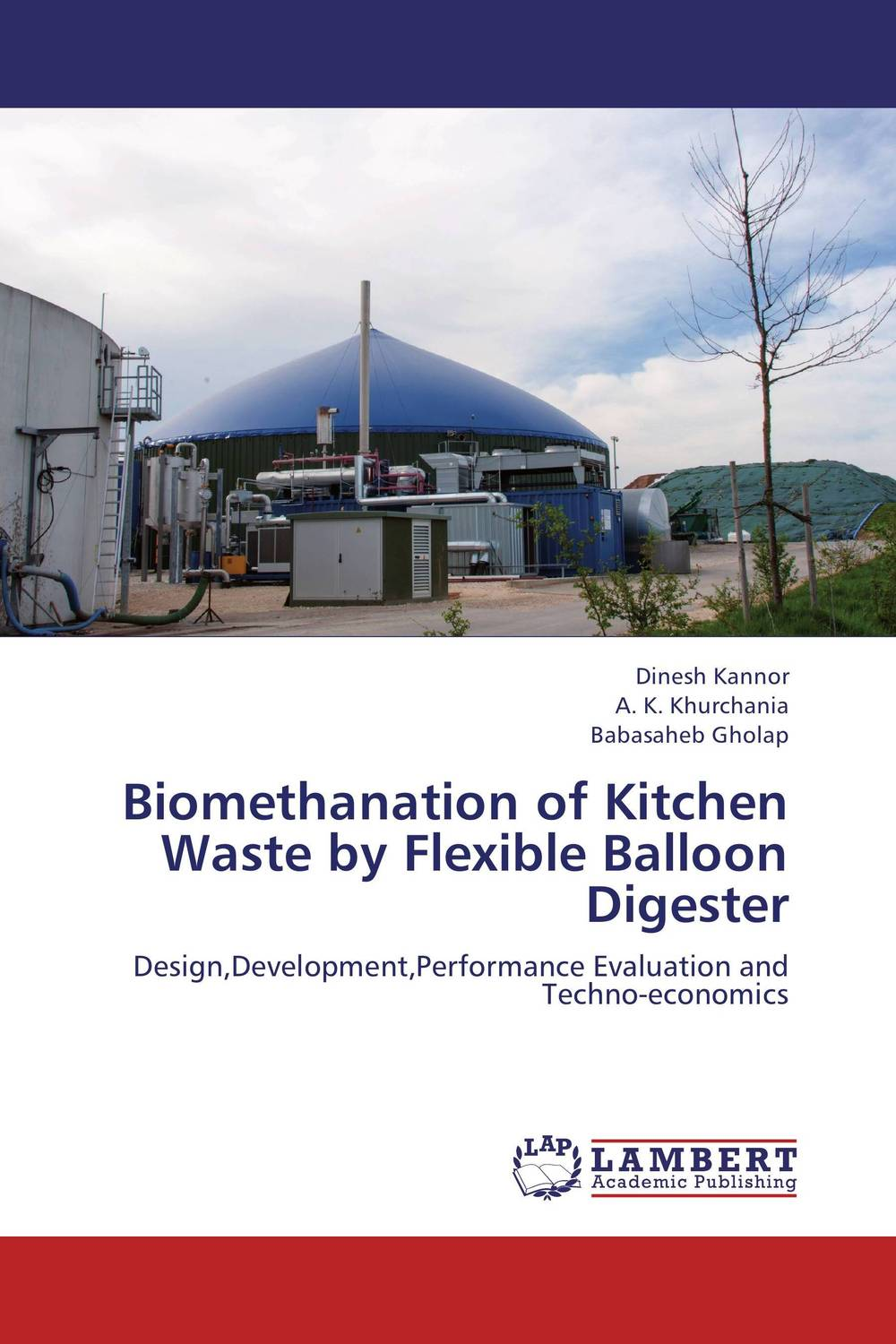 Biomethanation of Kitchen Waste by Flexible Balloon Digester the optimal planning for power generation by waste