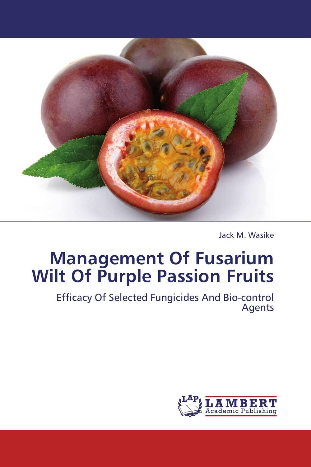 Management Of Fusarium Wilt Of Purple Passion Fruits gift set of anal plug purple jelly and one package of trojan fire and ice 3 condoms total in package