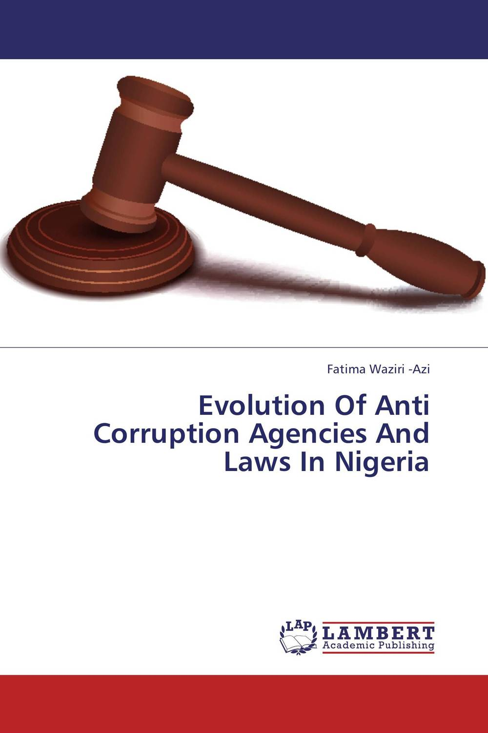 купить Evolution Of Anti Corruption Agencies And Laws In Nigeria недорого