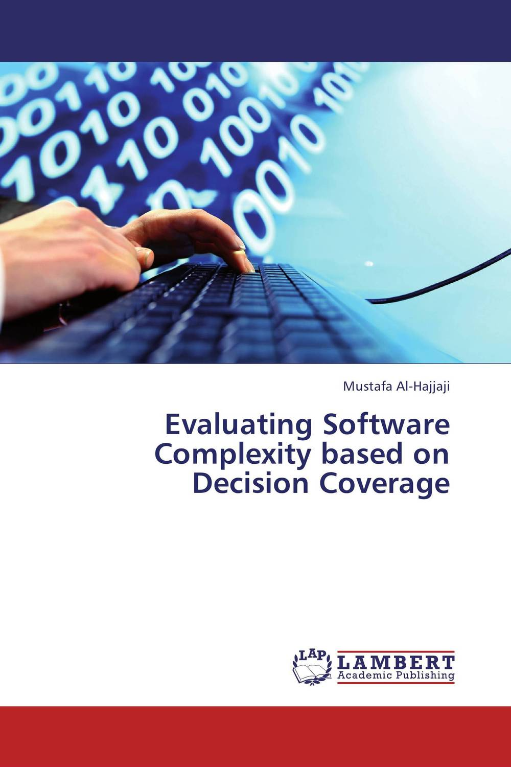 Evaluating Software Complexity based on Decision Coverage development of empirical metric for aspect based software measurement