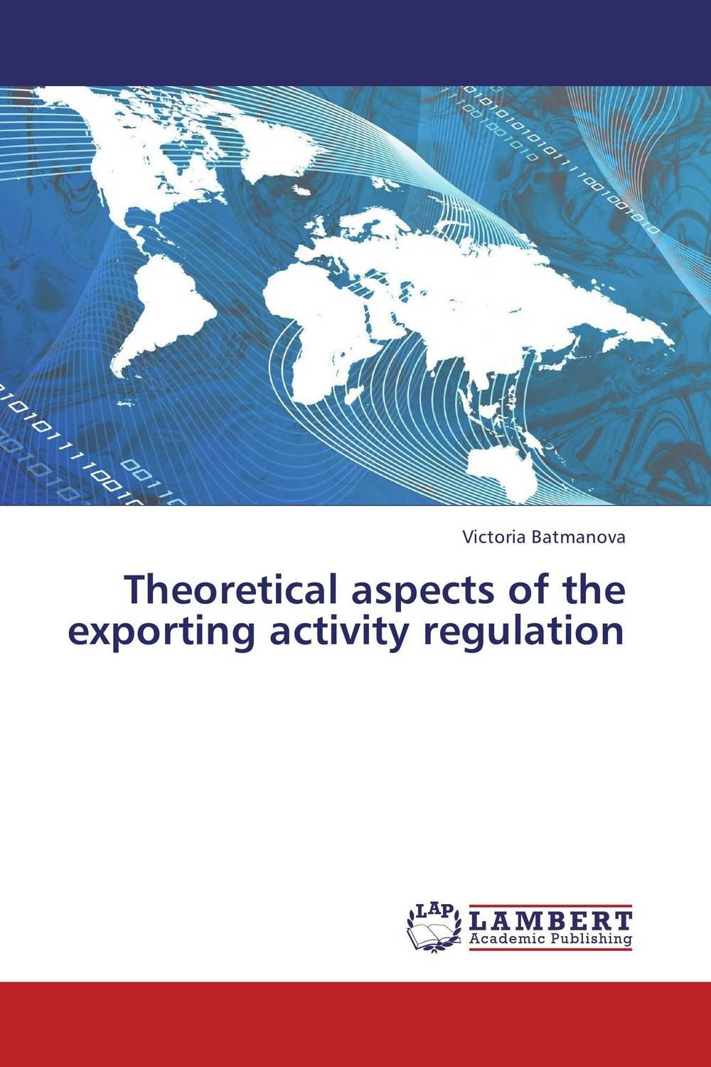 Theoretical aspects of the exporting activity regulation theoretical aspects of the exporting activity regulation