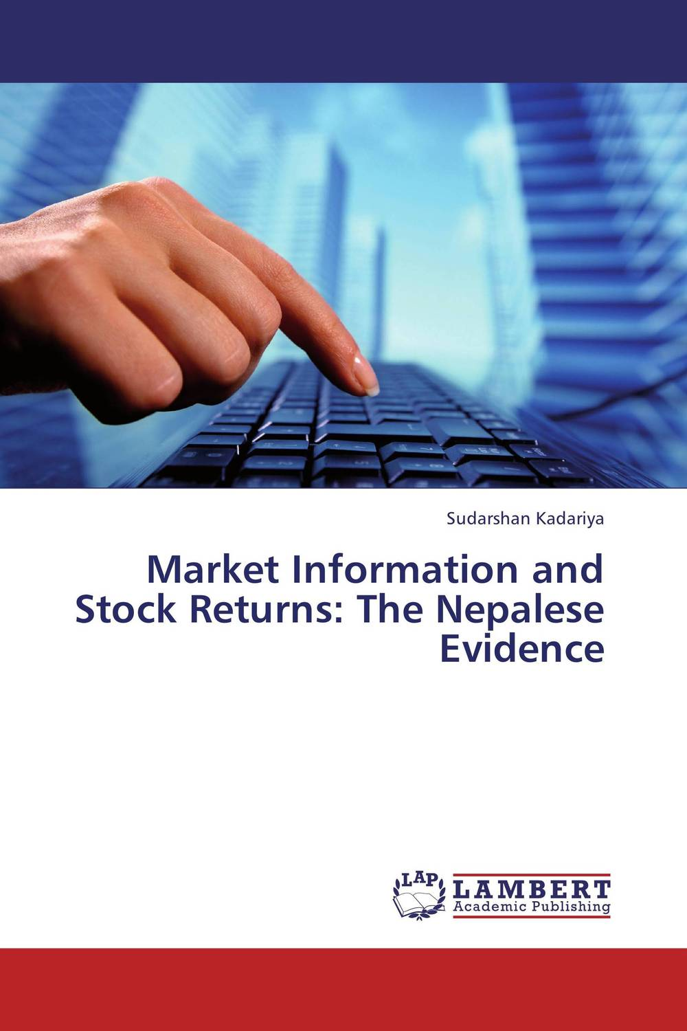 Market Information and Stock Returns: The Nepalese Evidence soemarso slamet rahardjo stock market crisis evidence of speculative behaviour