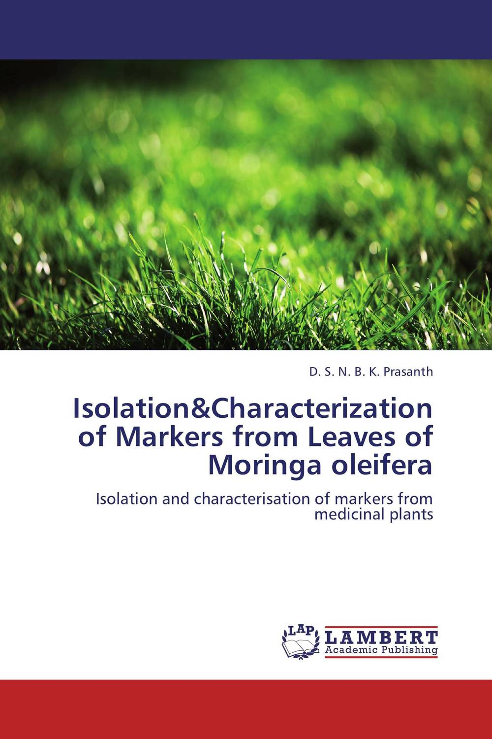 Isolation&Characterization of Markers from Leaves of Moringa oleifera handbook of isolation and characterization of impurities in pharmaceuticals 5