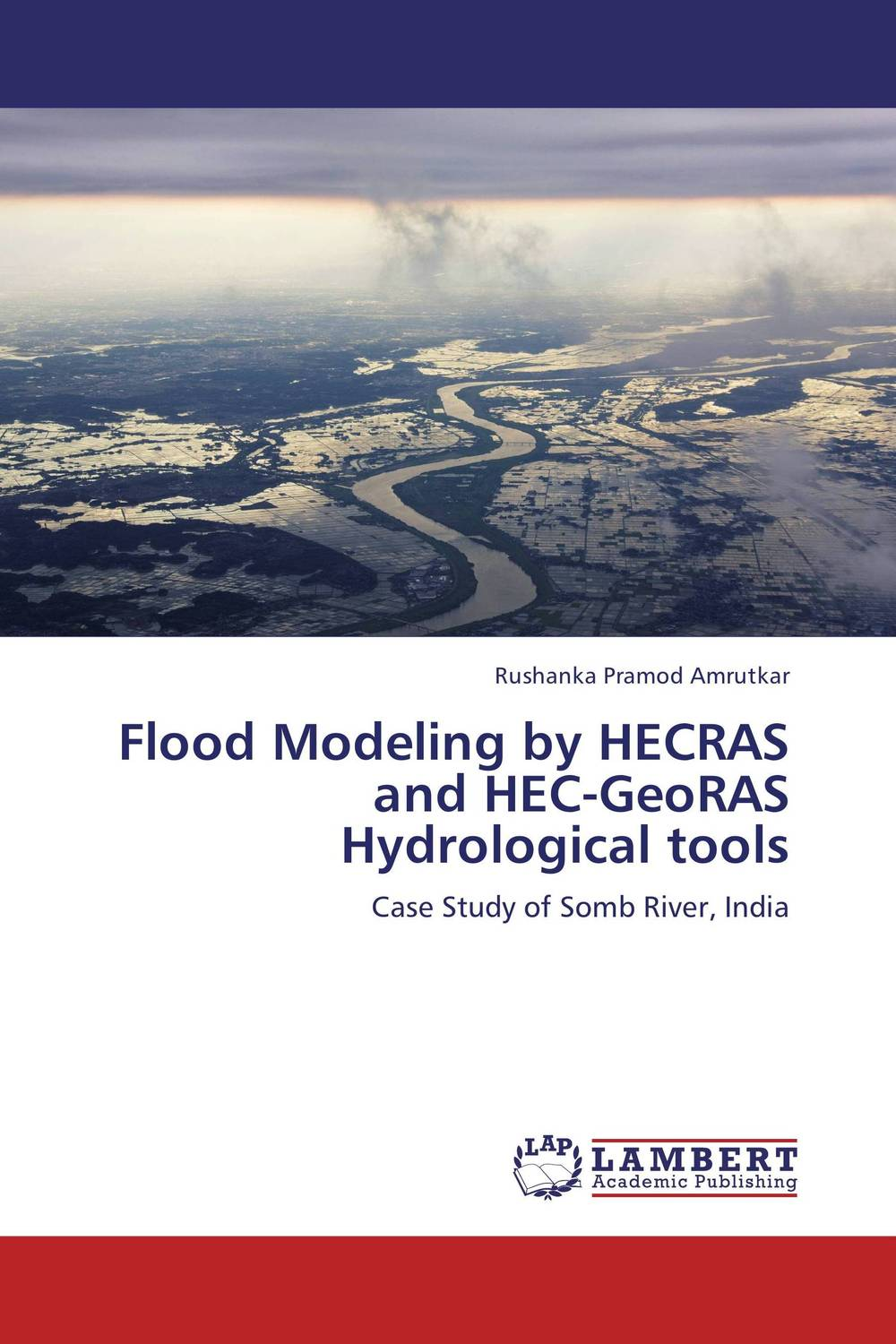 Flood Modeling by HECRAS and HEC-GeoRAS Hydrological tools history year by year