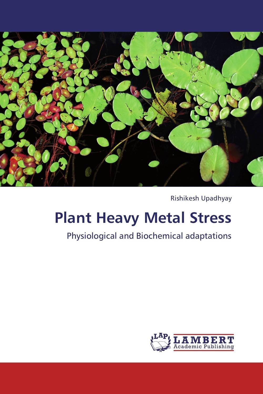 Plant Heavy Metal Stress robert mason p trace metals in aquatic systems