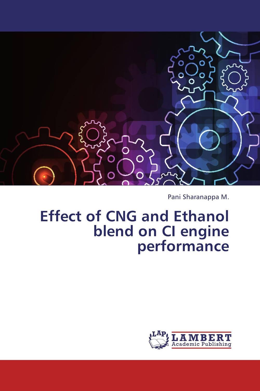 Effect of CNG and Ethanol blend on CI engine performance sadat khattab usama abdul raouf and tsutomu kodaki bio ethanol for future from woody biomass