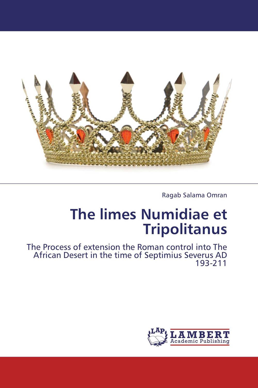The limes Numidiae et Tripolitanus the heir
