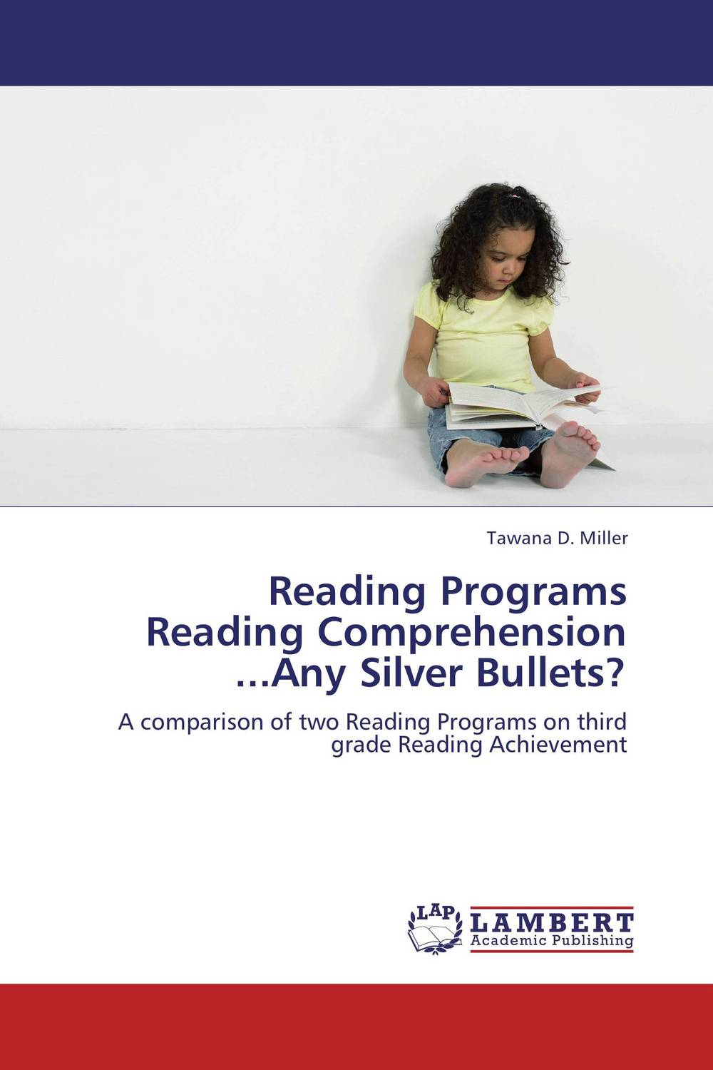 Reading Programs Reading Comprehension ...Any Silver Bullets?