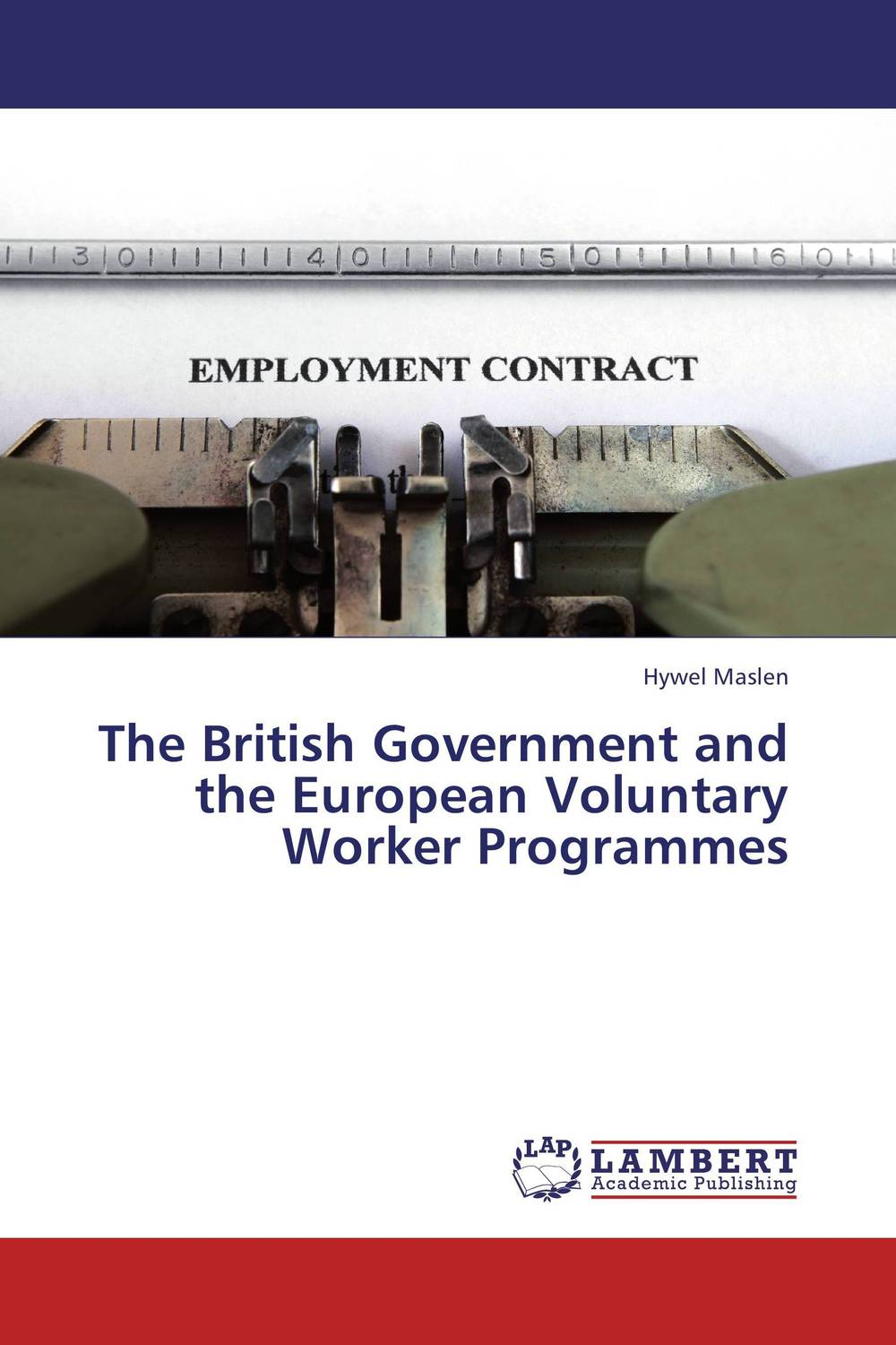 The British Government and the European Voluntary Worker Programmes european stamp issues of the second world war images of triumph deceit and despair