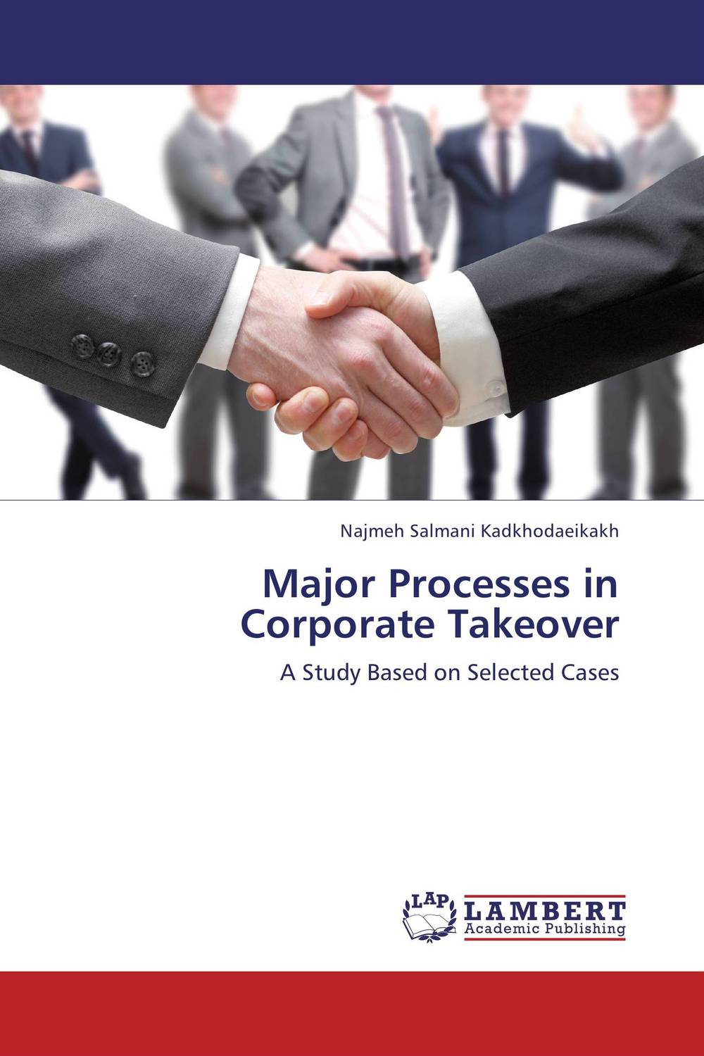 Major Processes in Corporate Takeover corporate takeovers