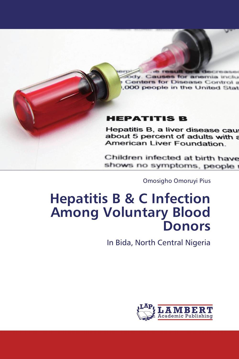 Hepatitis B & C Infection Among Voluntary Blood Donors knowledge attitude and perception of hepatitis b
