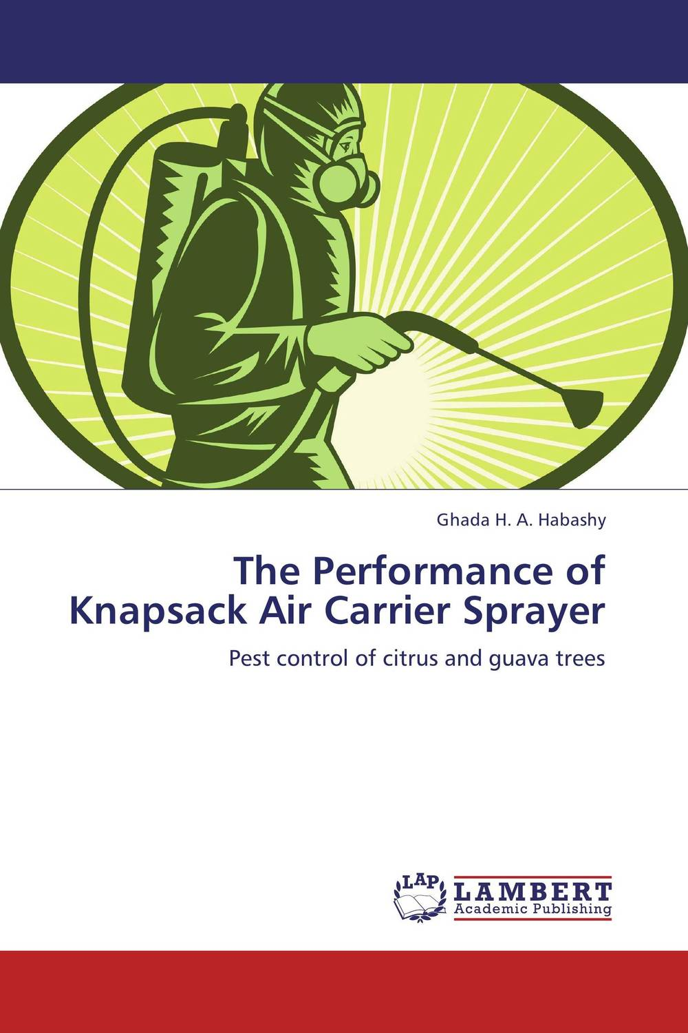 The Performance of Knapsack Air Carrier Sprayer