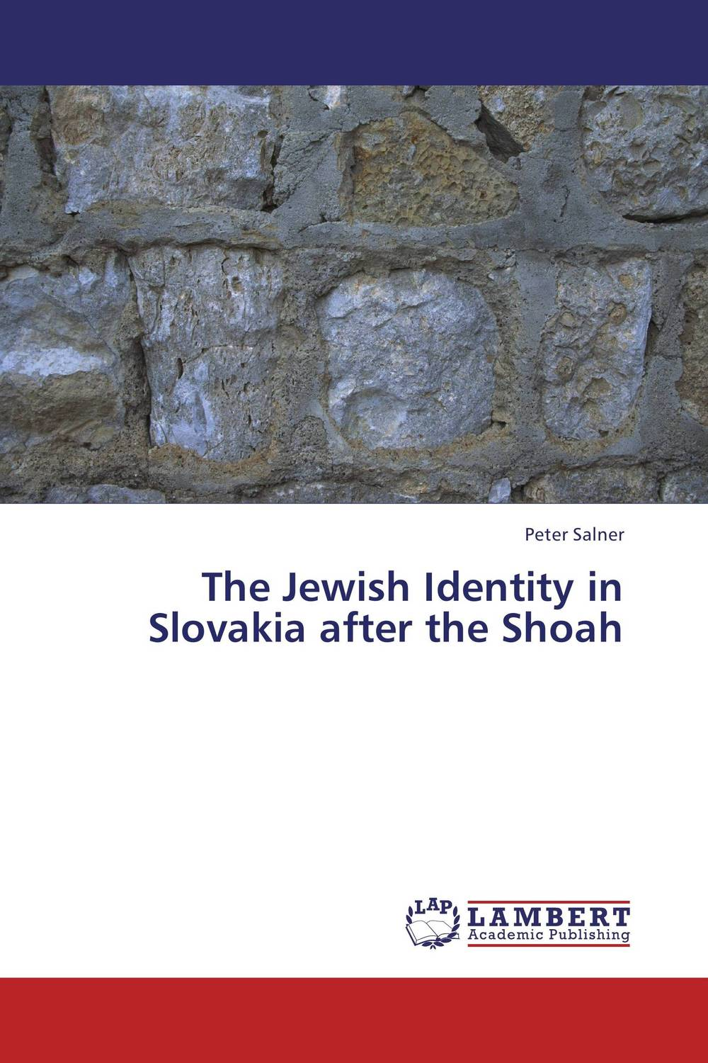The Jewish Identity in Slovakia after the Shoah the identity of the i of the confessions of jeremiah