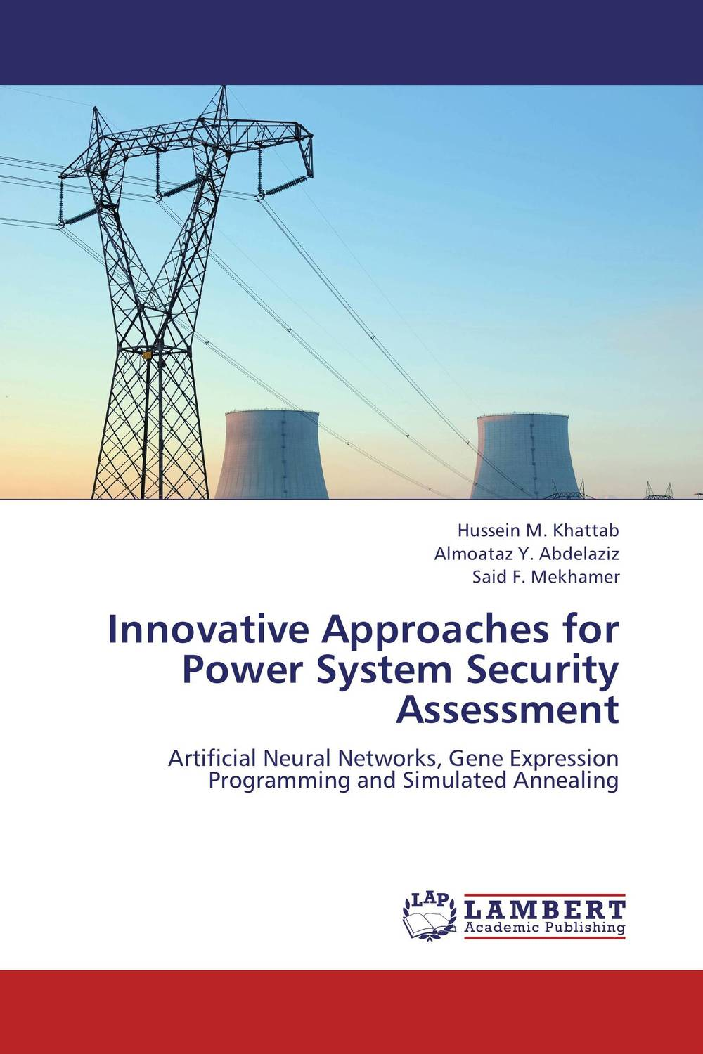 Innovative Approaches for Power System Security Assessment zhishun wang and qifei lu a method for analyzing security of soa based systems
