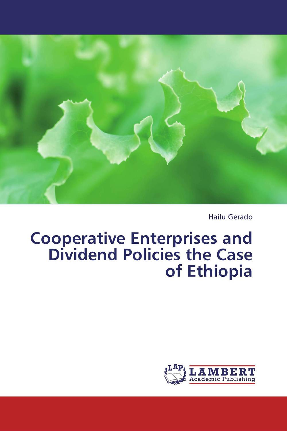 Cooperative Enterprises and  Dividend Policies the Case of Ethiopia