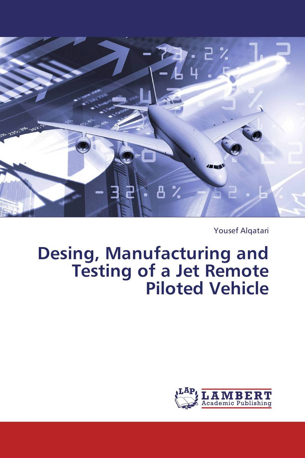 Desing, Manufacturing and Testing of a Jet Remote Piloted Vehicle k17 jet a