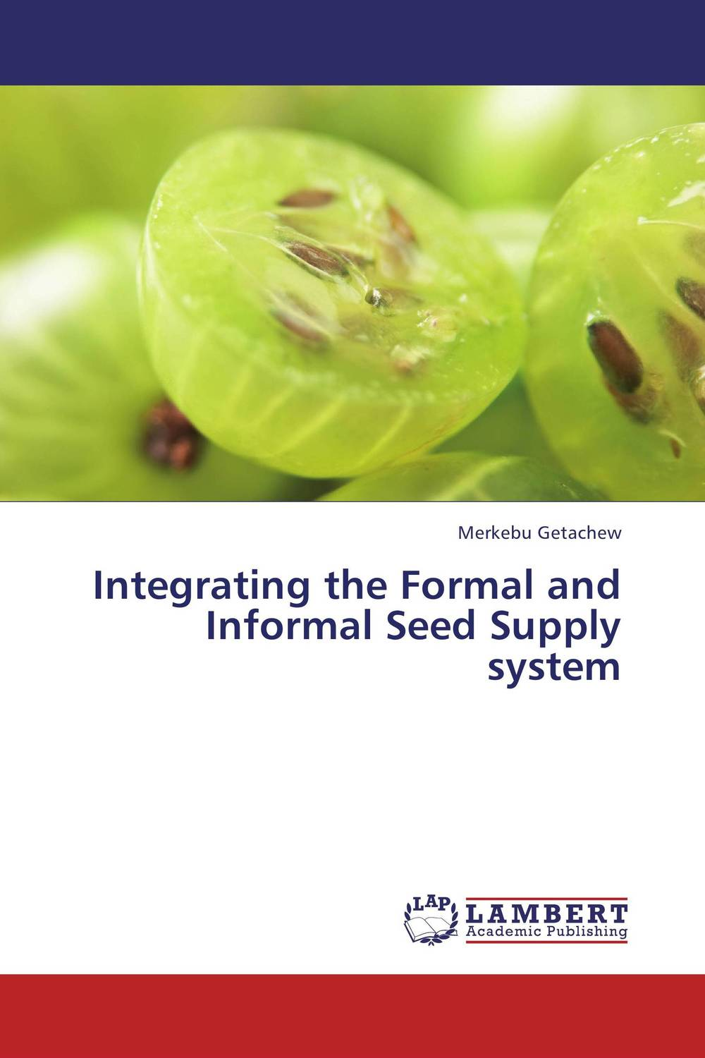 Integrating the Formal and Informal Seed Supply system seed dormancy and germination