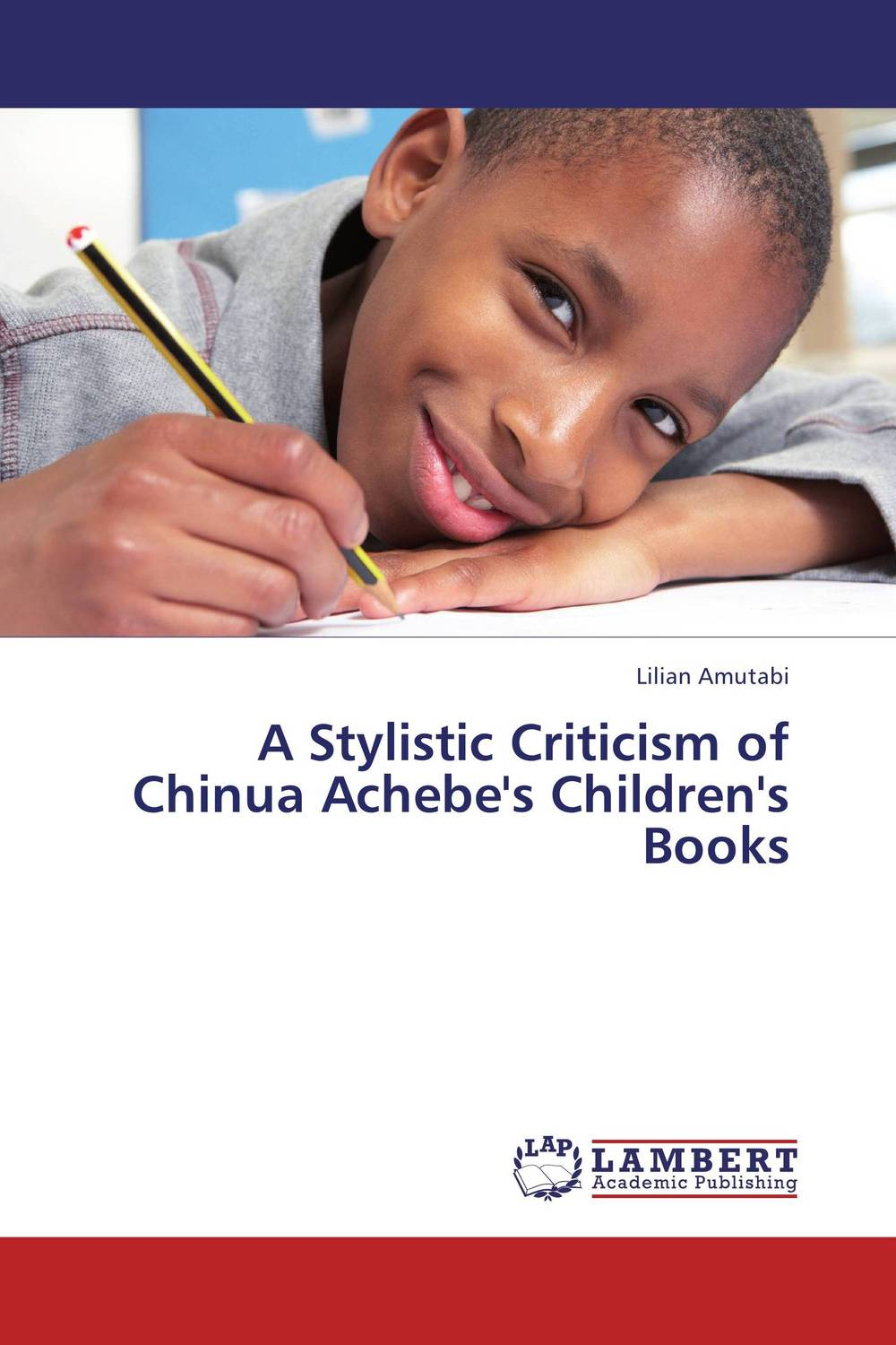 A Stylistic Criticism of Chinua Achebe's Children's Books the stylistic identity of english literary texts