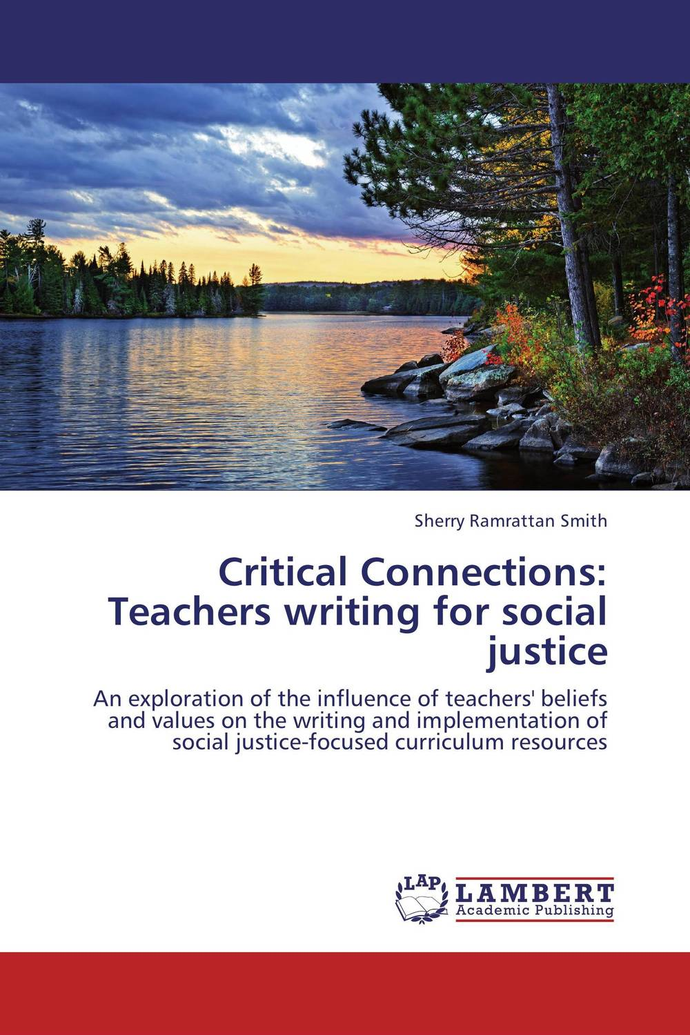 Critical Connections: Teachers writing for social justice writing across the curriculum