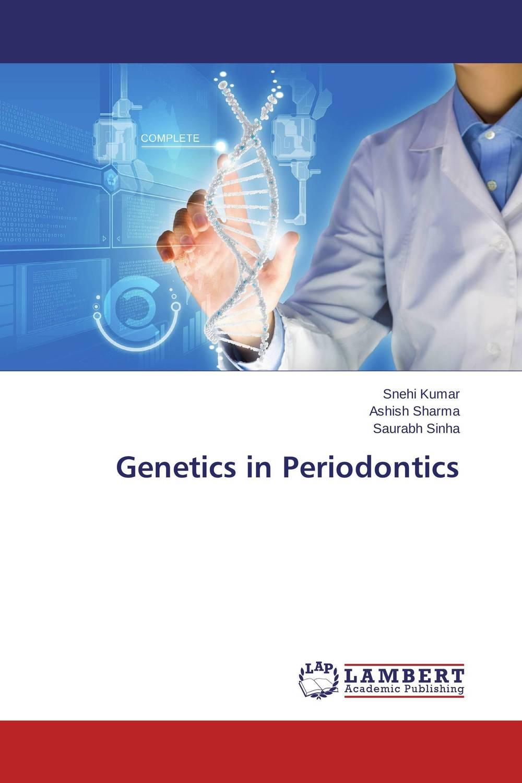 Genetics in Periodontics paramjit kaur khinda vineet i s khinda and atamjit singh sarpal advanced diagnostic microbiological aids in periodontics