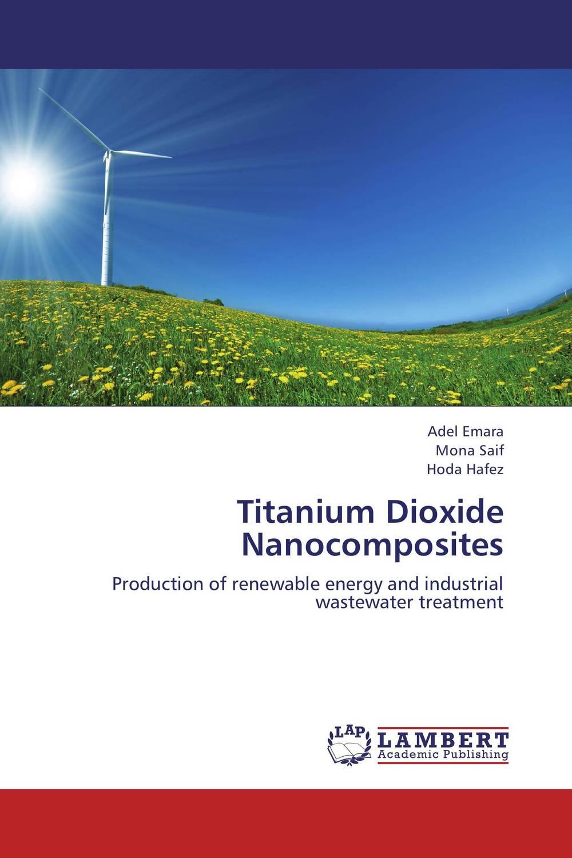 Titanium Dioxide Nanocomposites rakesh kumar khandal geetha seshadri and gunjan suri novel nanocomposites for optical applications