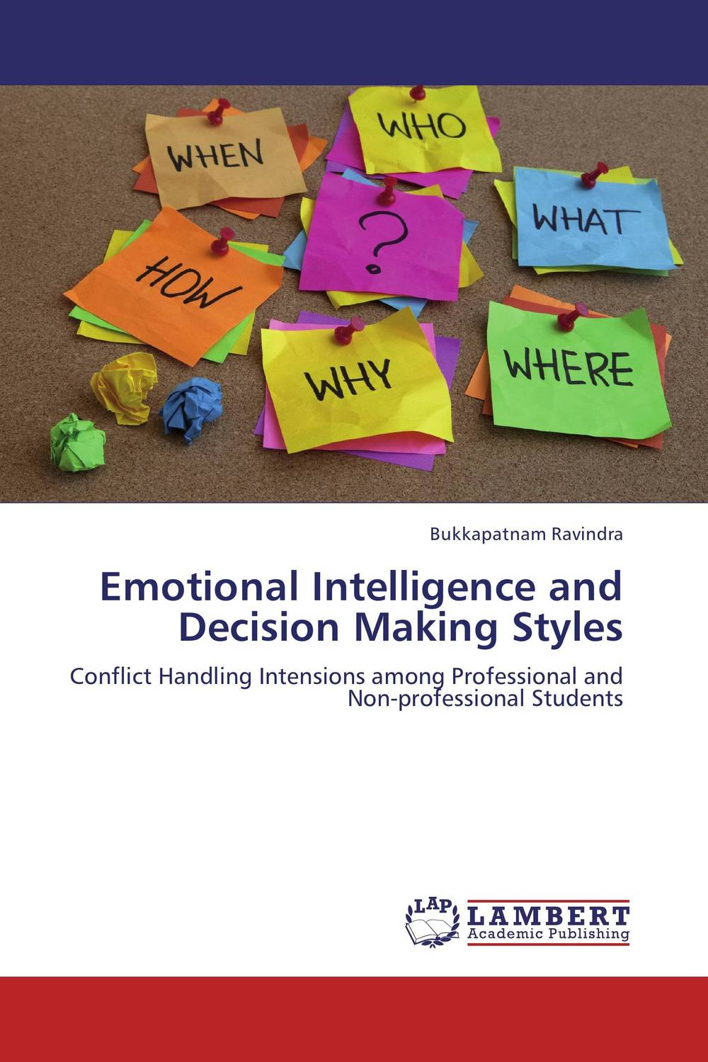Emotional Intelligence and Decision Making Styles helina befekadu the nature and effect of emotional violence