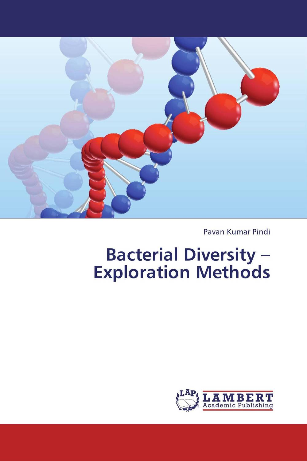 Bacterial Diversity – Exploration Methods analysis of bacterial colonization on gypsum casts
