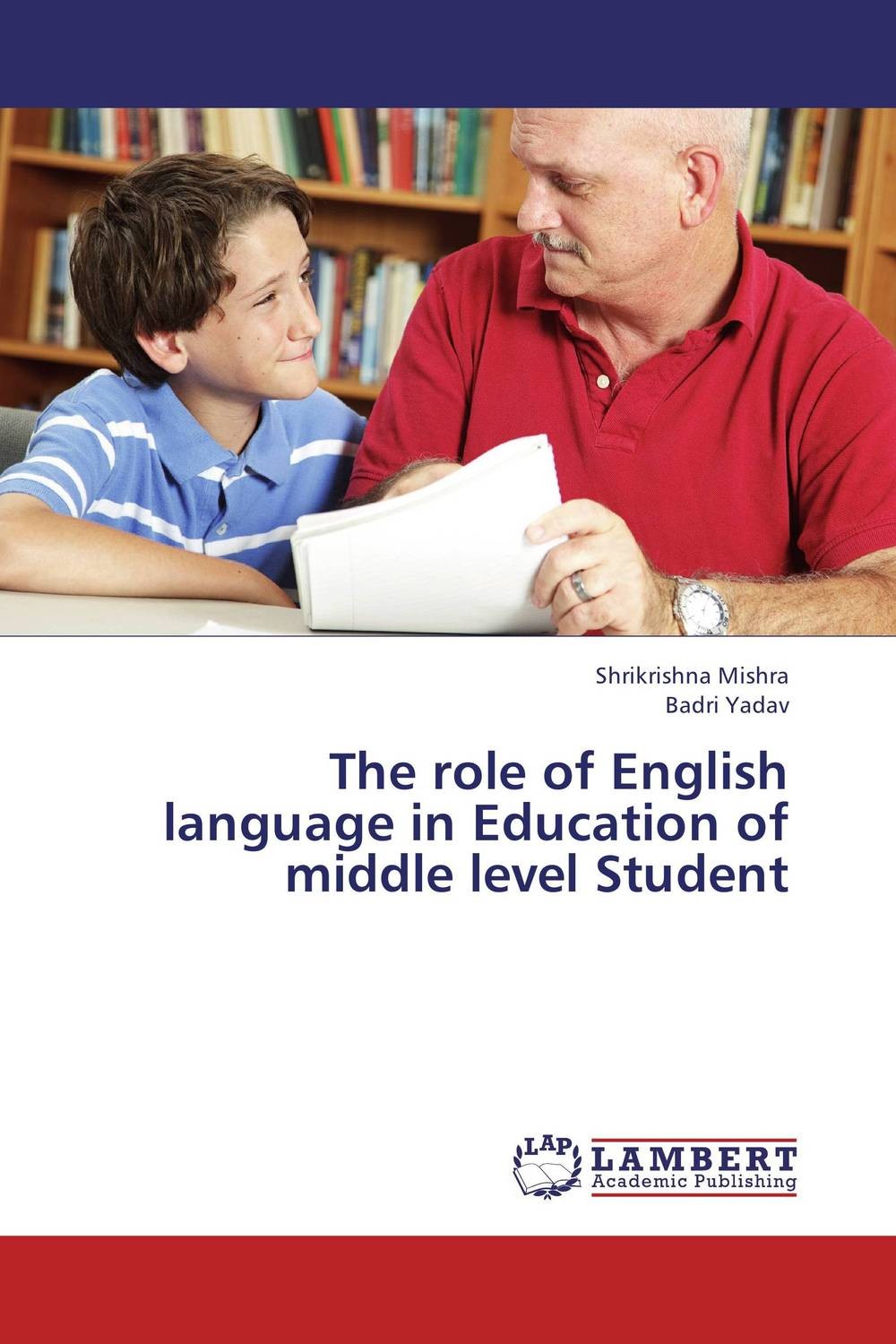 The role of English language in Education of middle level Student language change and lexical variation in youth language