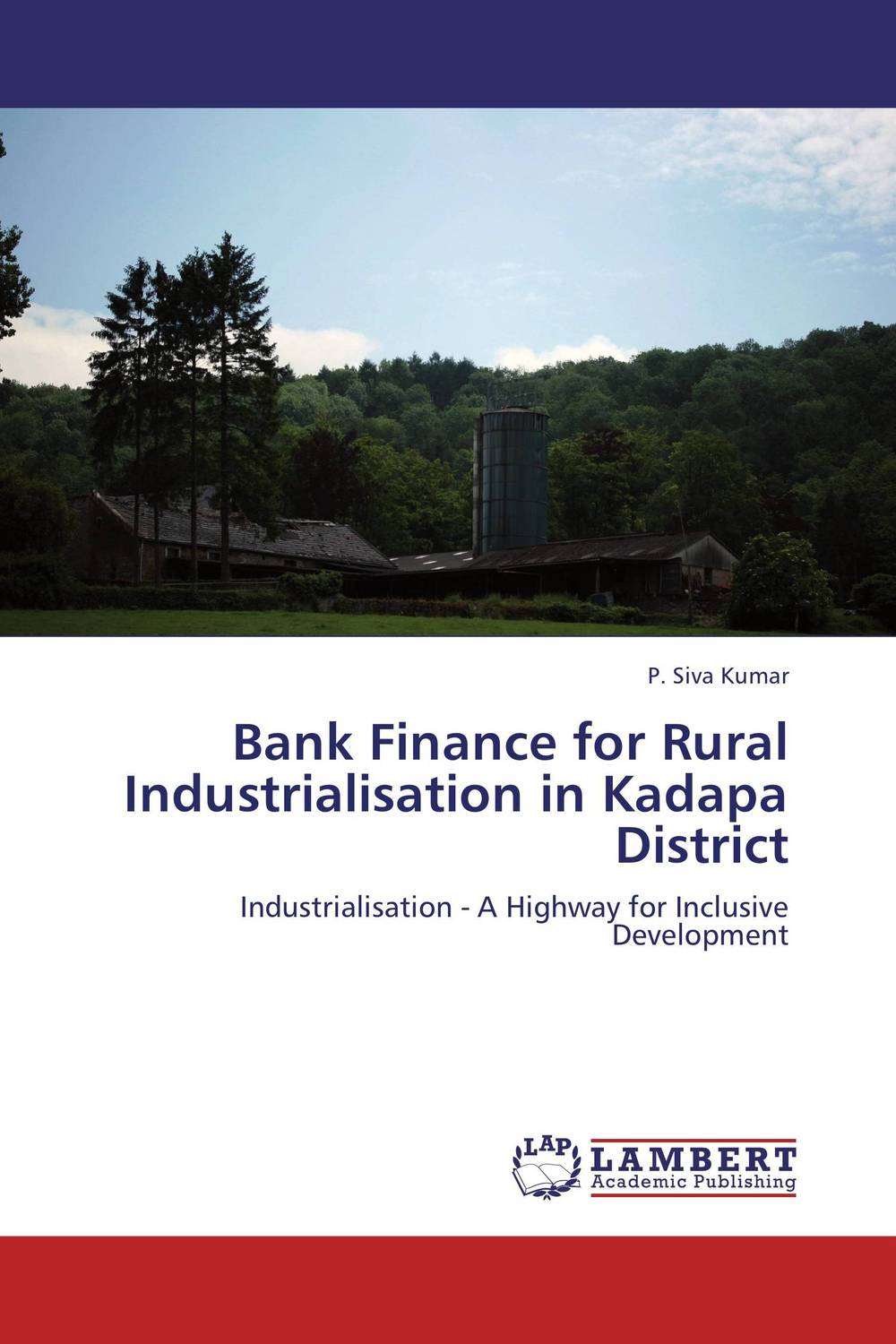 Bank Finance for Rural Industrialisation in Kadapa District jaynal ud din ahmed and mohd abdul rashid institutional finance for micro and small entreprises in india