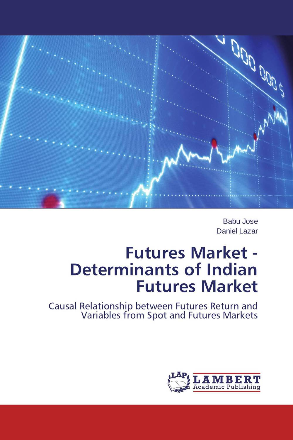 Futures Market - Determinants of Indian Futures Market b p r d hell on earth volume 6 the return of the master