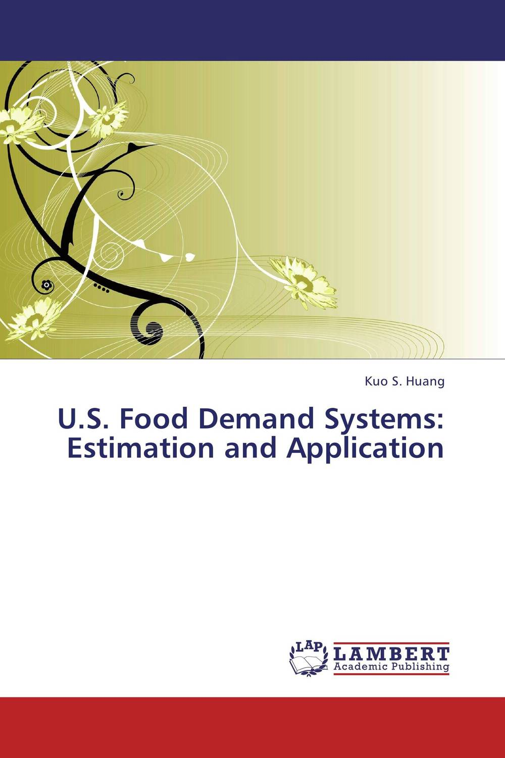 U.S. Food Demand Systems: Estimation and Application the structure of world demand