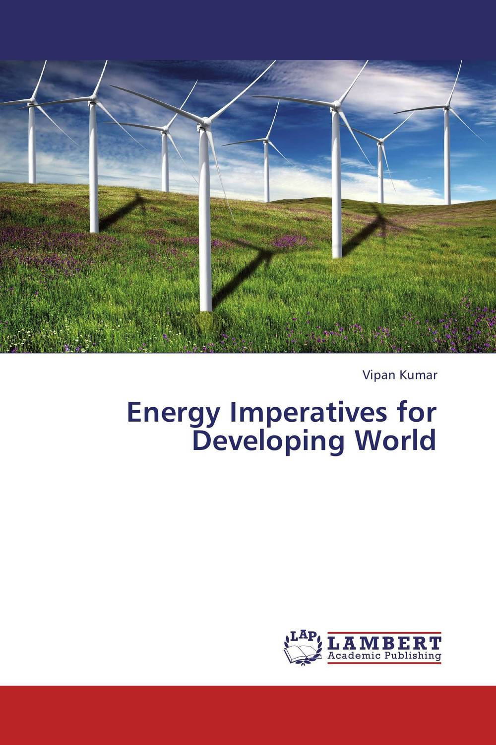 Energy Imperatives for Developing World p b eregha energy consumption oil price and macroeconomic performance in energy dependent african countries