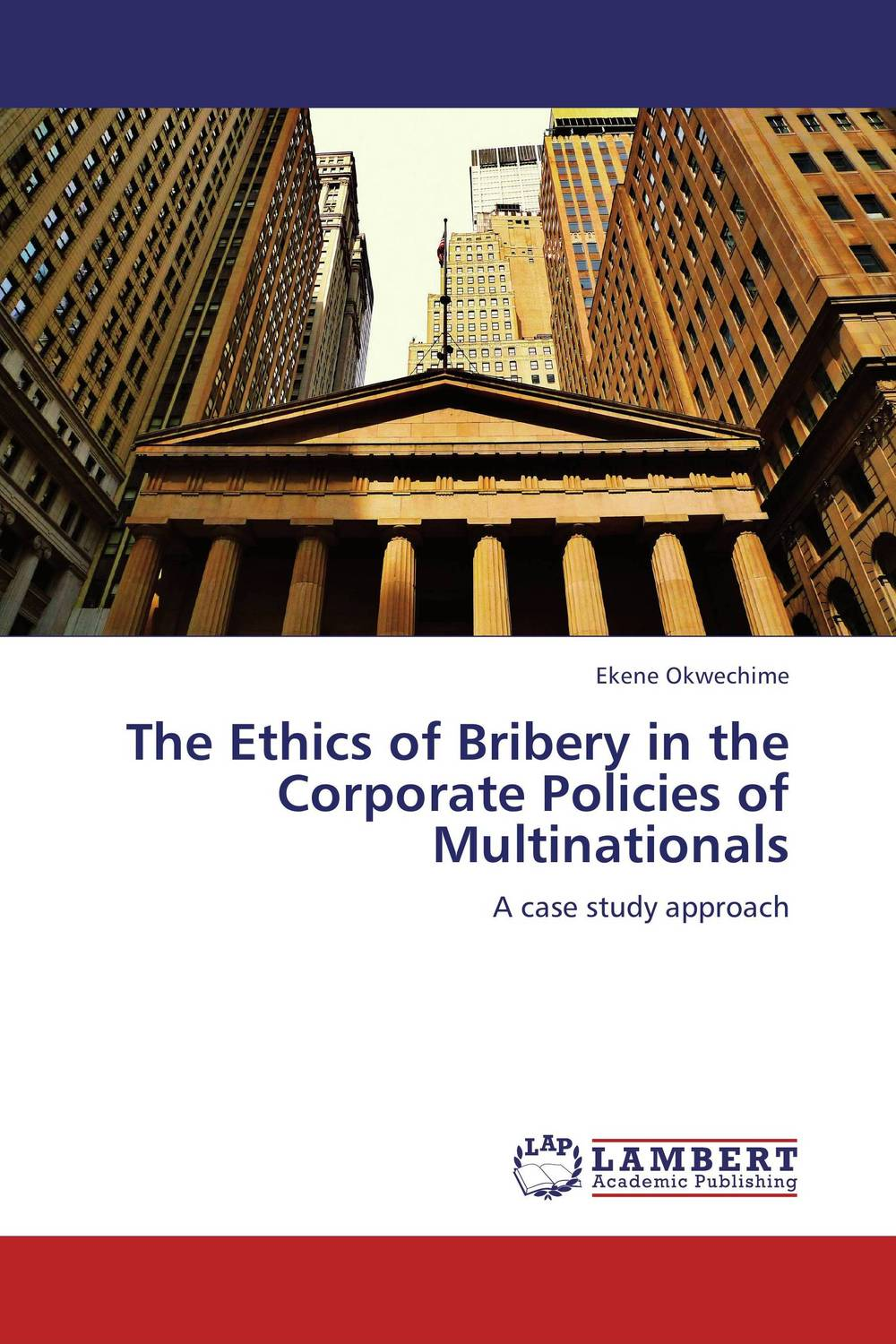 The Ethics of Bribery in the Corporate Policies of Multinationals srichander ramaswamy managing credit risk in corporate bond portfolios a practitioner s guide