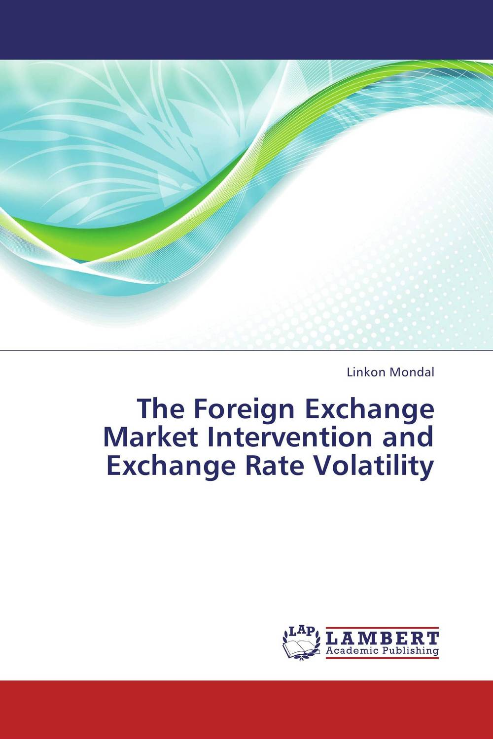 The Foreign Exchange Market Intervention and Exchange Rate Volatility predicting trends in future foreign exchange market prices