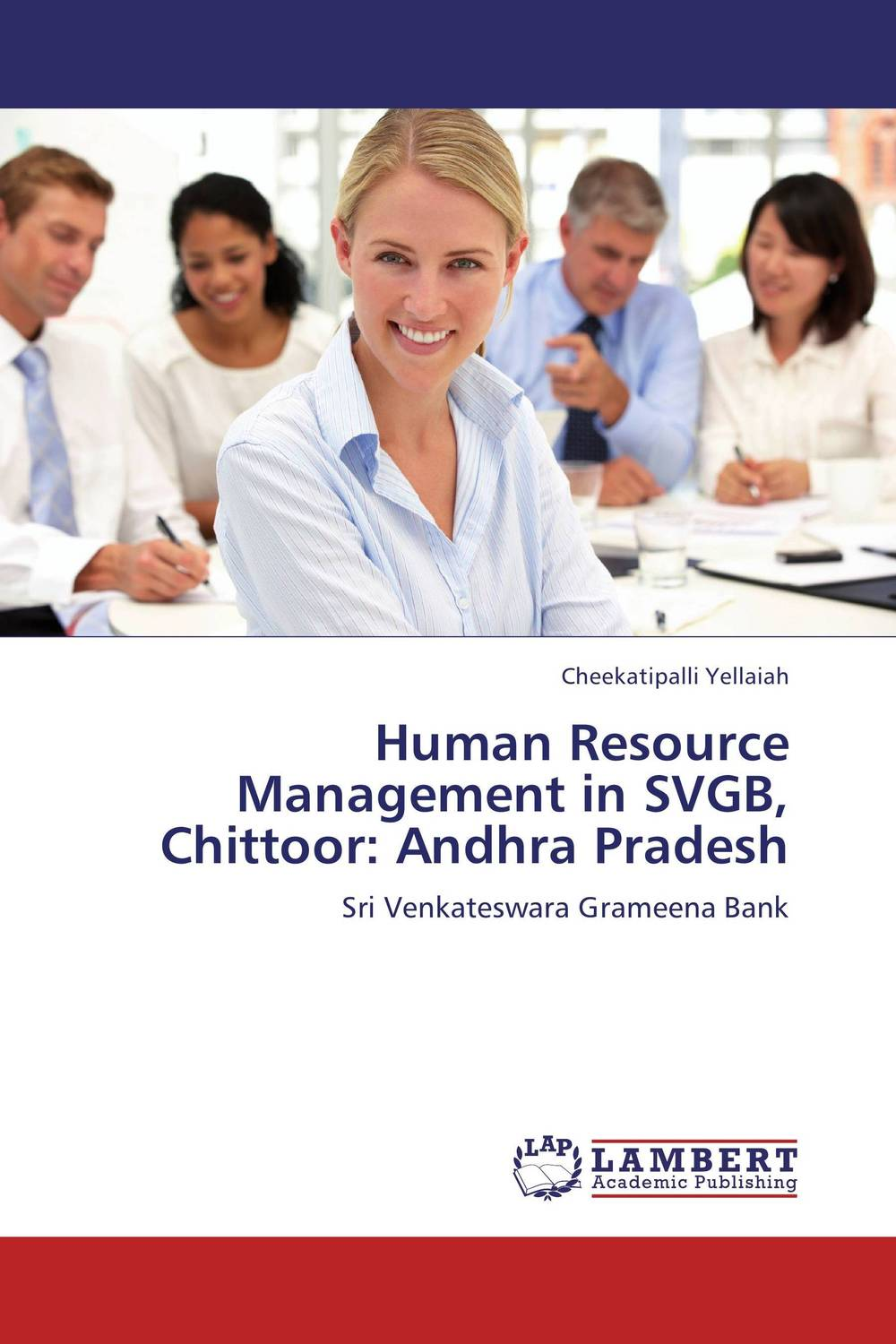 Human Resource Management in SVGB, Chittoor: Andhra Pradesh poverty and development in rural india